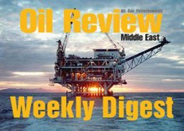 Oil Review Middle East weekly digest - 8th - 12th October